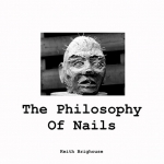 Philosophy Of Nails