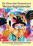 De kleurrijke kunst verjaardagskalenders zijn er op A4 formaat en op A3 formaat. Elke maand is voorzien van een mooie afbeelding van een kleurrijk schilderij van professioneel kunstenaar Anita Ammerlaan.