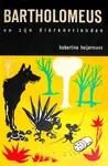 'Bartholomeus en zijn dierenvrienden' uitgegeven door Nijgh&VanDitmar s'Gravenhage. Contact wordt gewaardeerd en schept geen verplichtingen, tevoren dank.
